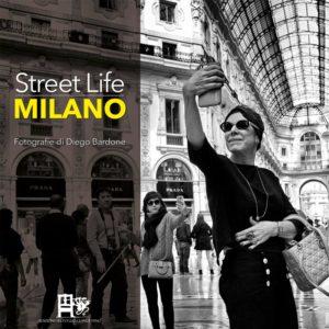 STREET LIFE MILANO BARDONE EDIZIONI DEL FOGLIO CLANDESTINO