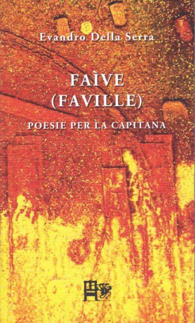 FAIVE - Evandro della Serra - EDIZIONI DEL FOGLIO CLANDESTINO