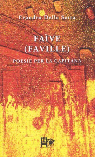 FAIVE - Evandro della Serra EDIZIONI DEL FOGLIO CLANDESTINO