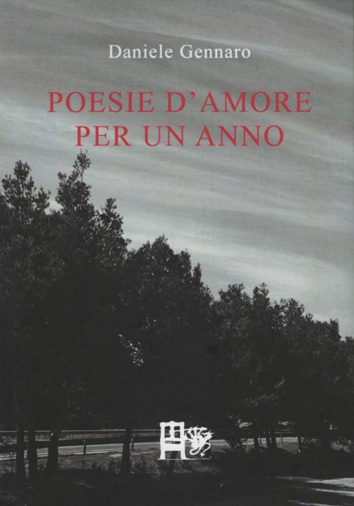POESIE D'AMORE PER UN ANNO - Daniele Gennaro - EDIZIONI DEL FOGLIO CLANDESTINO