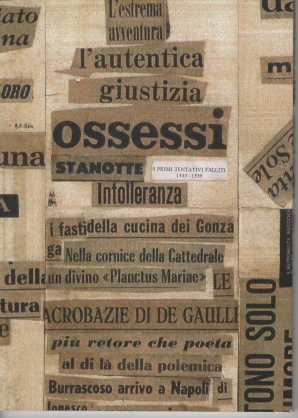 POESIE IN FORMA DI COSA - Antonio Porta - EDIZIONI DEL FOGLIO CLANDESTINO