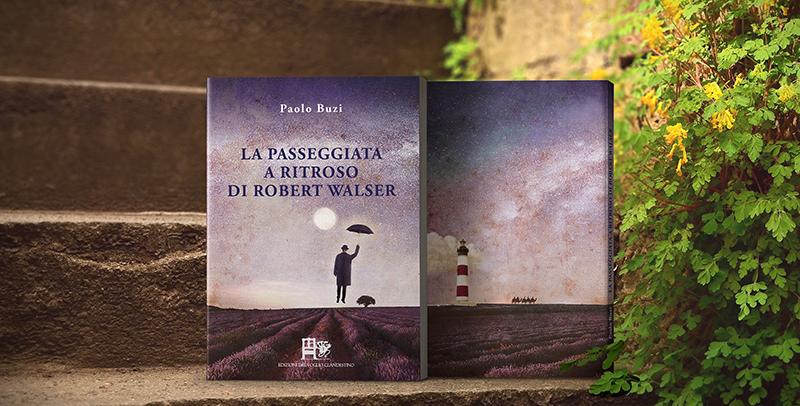 Mockup per sito LA PASSEGGIATA A RITROSO DI ROBERT WALSER-PAOLO BUZI edizioni del foglio clandestino